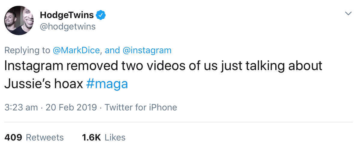 "A tweet from the Hodge Twins claiming that Instagram deleted two of their videos which talked about ""Jussie's Hoax."""
