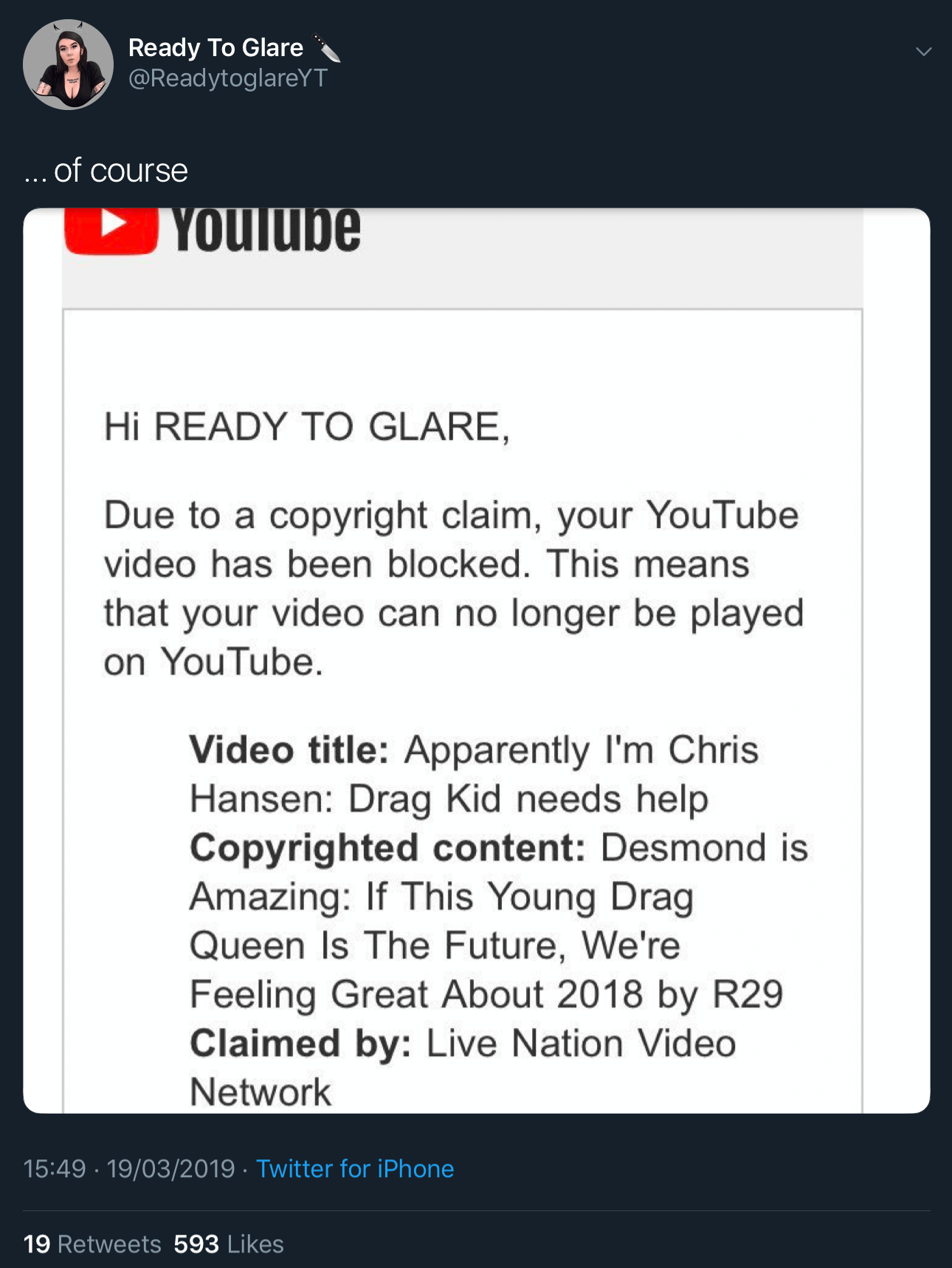 "A tweet showing the first fake YouTube copyright claim against Ready To Glare for her video titled ""Apparently I'm Chris Hanson: Drag Kid Needs Help."""