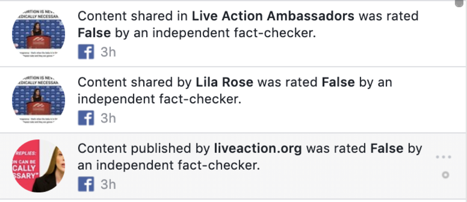 "The ""fact-checker"" notifications that get sent to people who share content from Lila Rose and Live Action."