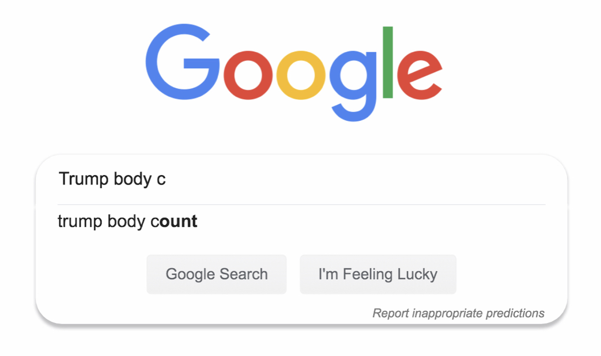"""The Google Search box returning no autocomplete results for """"trump body c."""""""