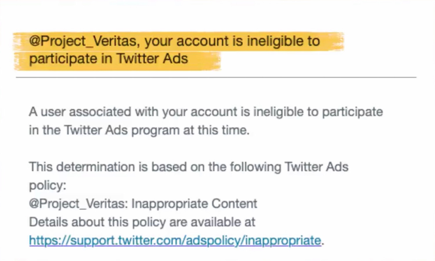 The message from Twitter saying a tweet from Project Veritas has not been approved for use in its ad campaign.
