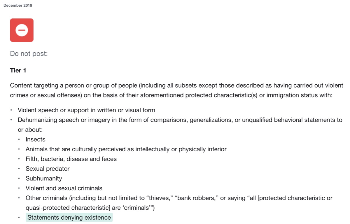 "Facebook's December 2019 Community Standards update on hate speech now prohibits ""statements denying existence"" based on ""protected characteristics"" such as ""gender identity"""