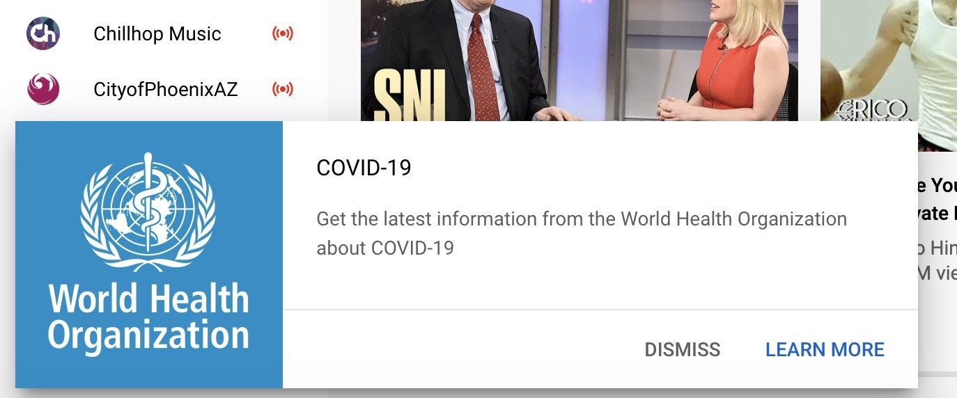 YouTube is showing a WHO coronavirus desktop notifications to US users