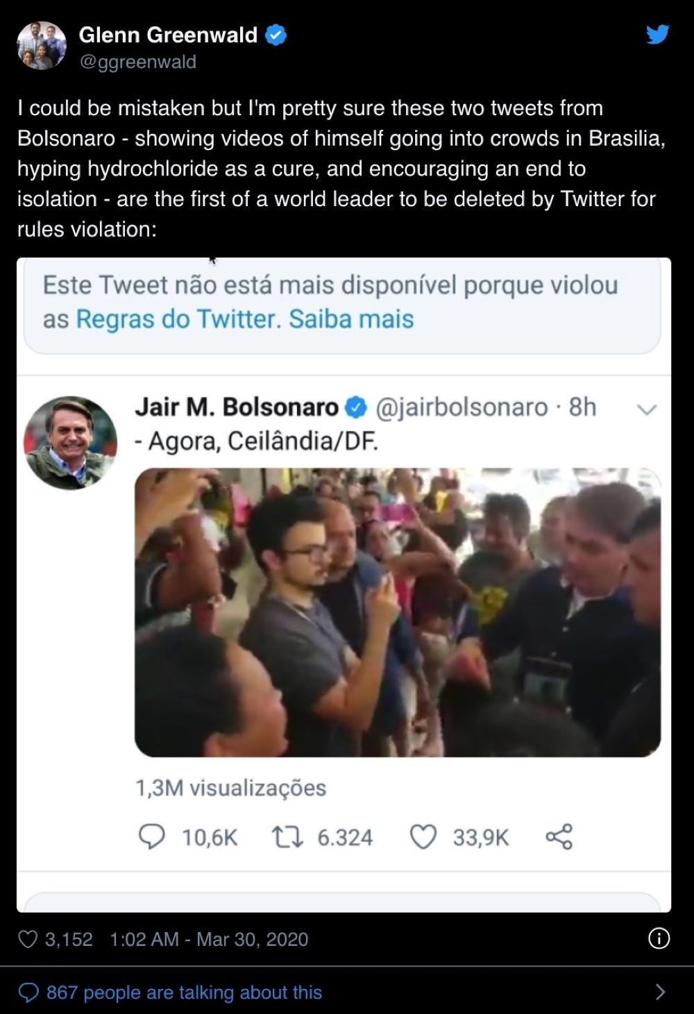 Twitter removed several tweets from President Jair Bolsonaro including a tweet where he encouraged the country to end coronavirus lockdowns (Twitter - @ggreenwald and @jairbolsonaro)