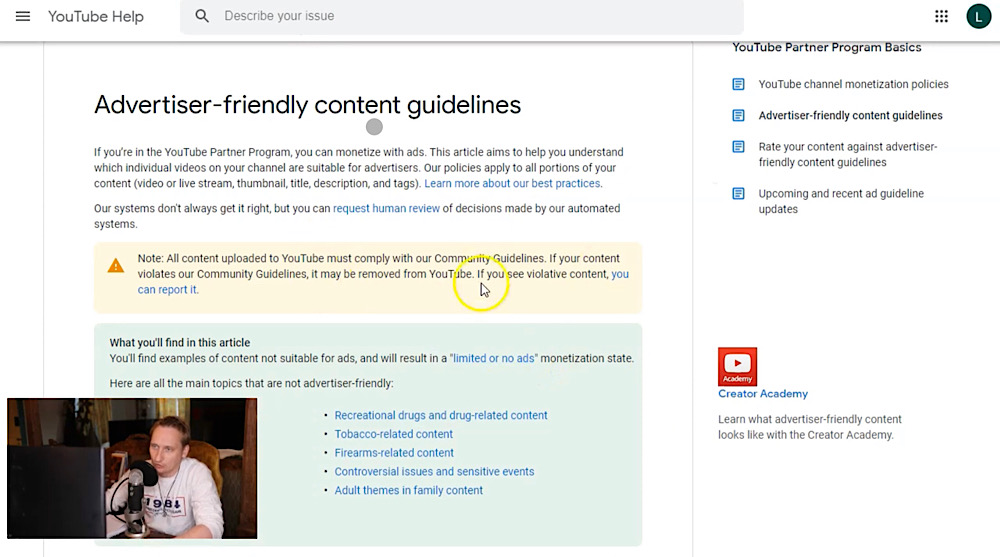 Luke Rudkowski said We Are Change hadn't violated any of YouTube's advertiser-friendly guidelines (YouTube - We Are Change - BREAKING: YouTube Just Directly Attacked This Channel)