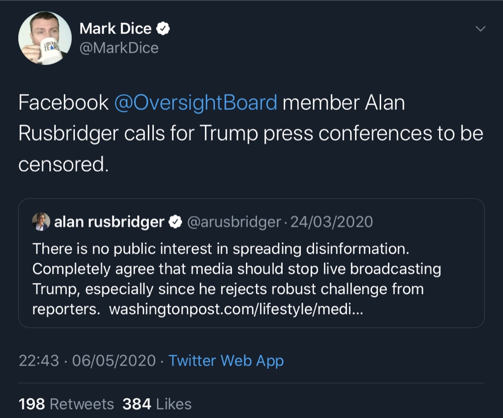Oversight Board member Alan Rushbridger has called for the media to censor President Trump's live broadcasts (Twitter - @MarkDice, @arusbridger)