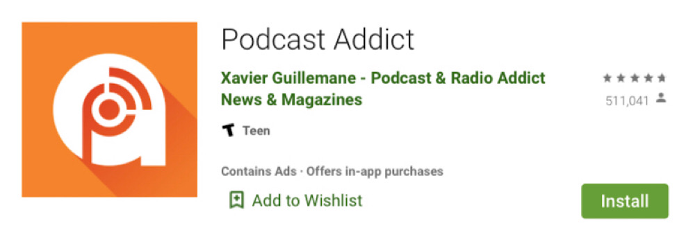 Podcast Addict was one of the most popular podcast apps in the Google Play store (Wayback Machine - Google Play store - Podcast Addict)