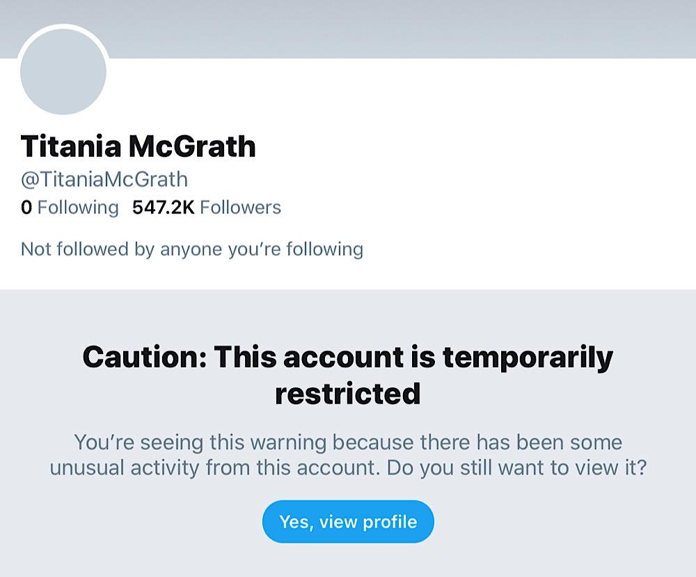 "Titania McGrath's Twitter account has been hidden behind a ""restricted"" notice (Twitter - @TitaniaMcGrath)"