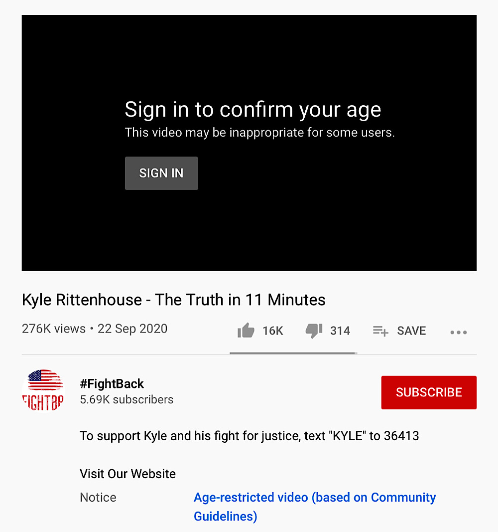 YouTube has age-restricted Kyle Rittenhouse – The Truth in 11 Minutes (YouTube - #FightBack)
